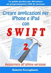 Cover Creare applicazioni per iPhone e iPad con Swift
