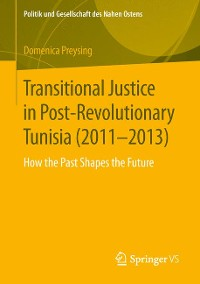 Cover Transitional Justice in Post-Revolutionary Tunisia (2011–2013)