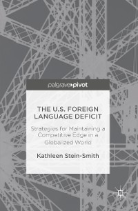 Cover The U.S. Foreign Language Deficit