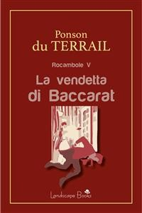 Cover La vendetta di Baccarat