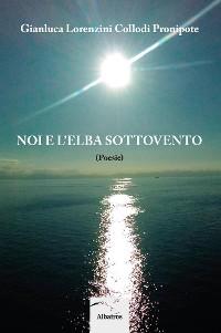 Cover Noi e L'elba Sottovento