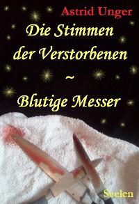 Cover Die Stimmen der Verstorbenen ~ Blutige Messer