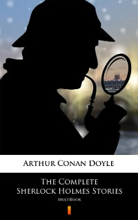 Cover The Complete Sherlock Holmes Stories
