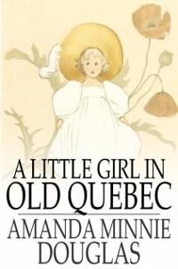 Cover Little Girl in Old Quebec