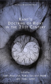 Cover Kant's Doctrine of Right in the Twenty-first Century