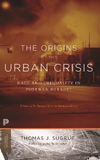 Cover The Origins of the Urban Crisis