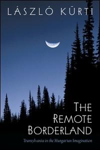 Cover Remote Borderland, The
