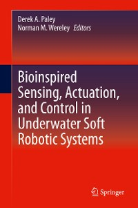 Cover Bioinspired Sensing, Actuation, and Control in Underwater Soft Robotic Systems