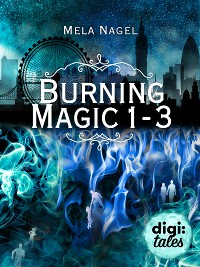 Cover Burning Magic Bundle. Alle 3 Bände