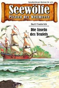 Cover Seewölfe - Piraten der Weltmeere 471