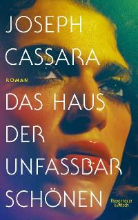 Cover Das Haus der unfassbar Schönen