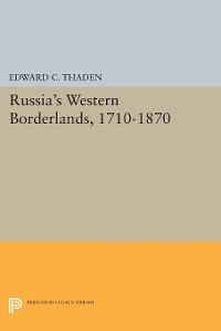 Cover Russia's Western Borderlands, 1710-1870