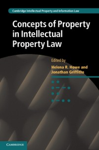 Cover Concepts of Property in Intellectual Property Law