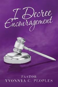 Cover I Decree Encouragement