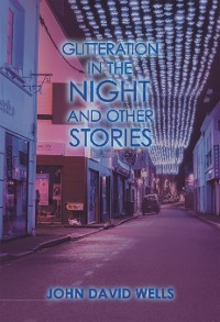 Cover Glitteration in the Night and Other Stories