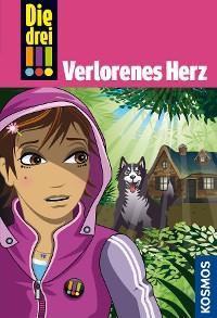 Cover Die drei !!!, 50, Freundinnen in Gefahr! 1, Verlorenes Herz (drei Ausrufezeichen)