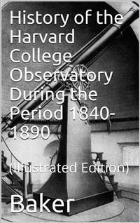 Cover History of the Harvard College Observatory During the Period 1840-1890