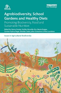 Cover Agrobiodiversity, School Gardens and Healthy Diets