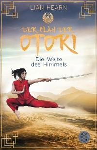 Cover Der Clan der Otori. Die Weite des Himmels