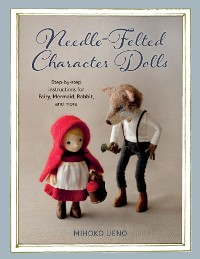 Cover Needle-Felted Character Dolls