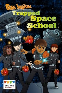 Cover Max Jupiter Trapped at Space School