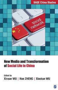 Cover New Media and Transformation of Social Life in China