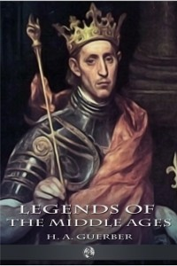 Cover Legends of the Middle Ages
