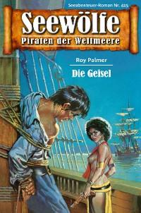 Cover Seewölfe - Piraten der Weltmeere 415