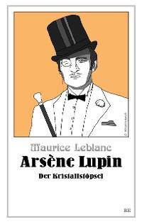Cover Arsène Lupin - Der Kristallstöpsel