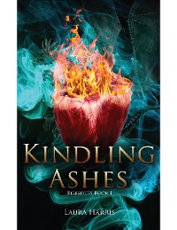 Cover Kindling Ashes: Firesouls Book I