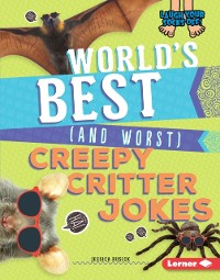 Cover World's Best (and Worst) Creepy Critter Jokes