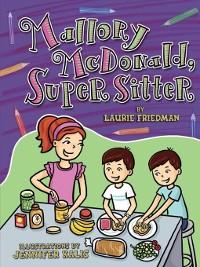Cover Mallory McDonald, Super Sitter