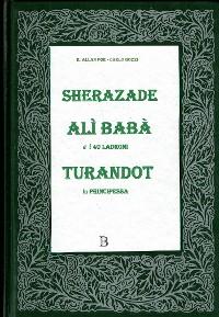 Cover Sherazade, Alì Babà, Turandot