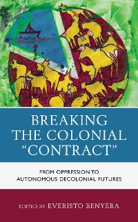 "Cover Breaking the Colonial ""Contract"""
