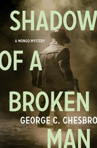 Cover Shadow of a Broken Man