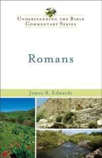 Cover Romans (Understanding the Bible Commentary Series)