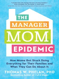 Cover The Manager Mom Epidemic