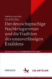 Cover Der deutschsprachige Nachkriegsroman und die Tradition des unzuverlässigen Erzählens