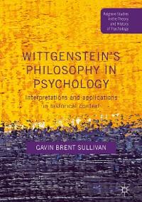 Cover Wittgenstein's Philosophy in Psychology