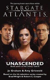 Cover STARGATE ATLANTIS Unascended (Legacy book 7)
