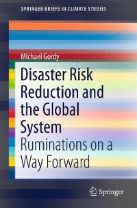Cover Disaster Risk Reduction and the Global System