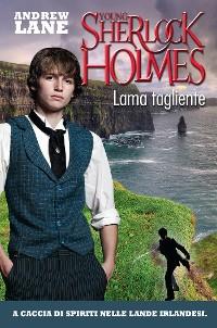 Cover Lama tagliente. Young Sherlock Holmes. Vol. 6