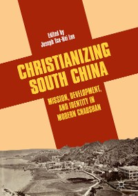 Cover Christianizing South China