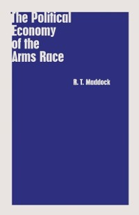 Cover Political Economy of the Arms Race