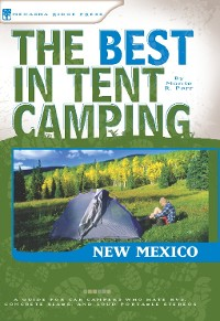 Cover The Best in Tent Camping: New Mexico