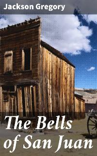 Cover The Bells of San Juan
