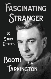 Cover The Fascinating Stranger and Other Stories