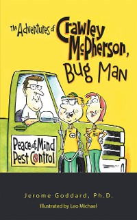 Cover The Adventures of Crawley Mcpherson, Bug Man