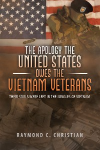 Cover The Apology the United States Owes the Vietnam Veterans