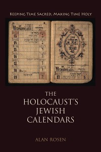 Cover The Holocaust's Jewish Calendars